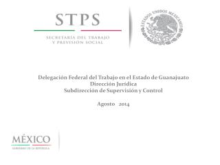 Delegación Federal del Trabajo en el Estado de Guanajuato  Dirección Jurídica
