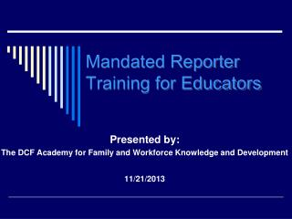 Mandated Reporter Training for Educators