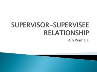 Ethics of the student-Supervisor Relationship