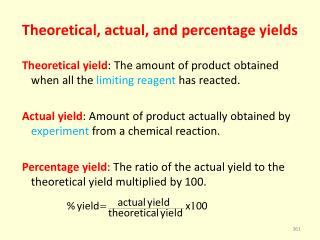 Theoretical, actual, and  percentage  yields