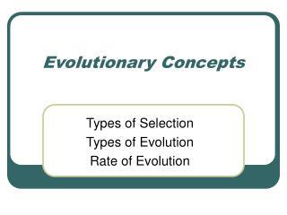 Evolutionary Concepts