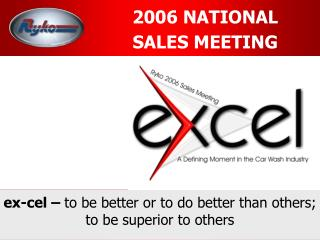 2006 NATIONAL  SALES MEETING