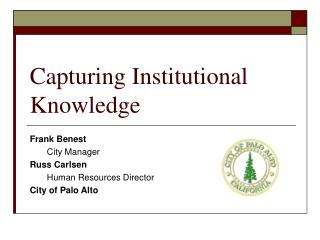 Capturing Institutional Knowledge