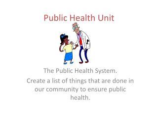 Public Health Unit