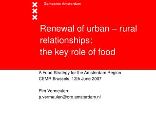 Renewal of urban – rural relationships:  the key role of food