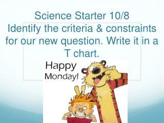 Science Starter 10/9