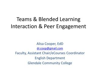 Teams & Blended Learning Interaction & Peer Engagement