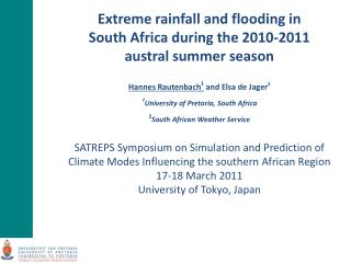 Extreme rainfall and flooding in  South Africa during the 2010-2011  austral summer season