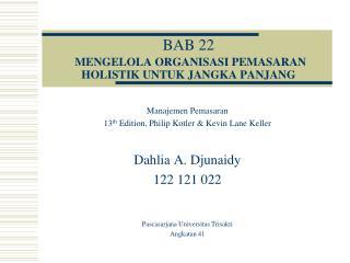 BAB 22  MENGELOLA ORGANISASI PEMASARAN HOLISTIK UNTUK JANGKA PANJANG