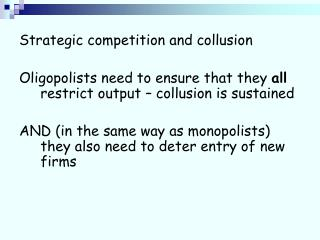 Strategic competition and collusion