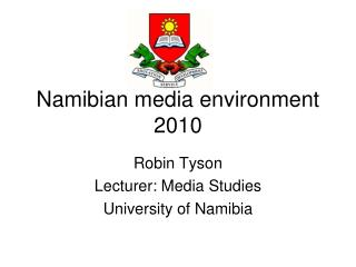 Namibian media environment 2010