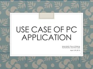 Use  case of PC application