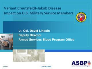 Variant Creutzfeldt-Jakob Disease  Impact on U.S. Military Service Members