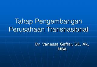 Tahap Pengembangan Perusahaan Transnasional
