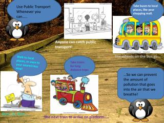 Use Public Transport Whenever you can…..