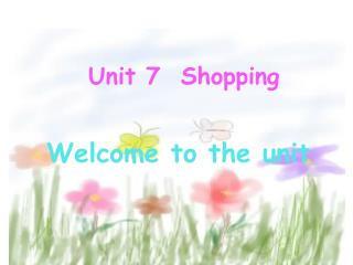 Unit 7  Shopping