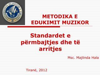 METODIKA E EDUKIMIT MUZIKOR