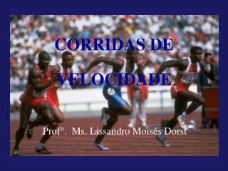 CORRIDAS DE VELOCIDADE