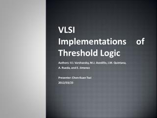 VLSI Implementations of Threshold Logic