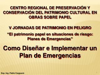 CENTRO REGIONAL DE PRESERVACIÓN Y CONSERVACIÓN DEL PATRIMONIO CULTURAL EN OBRAS SOBRE PAPEL