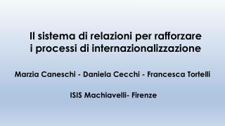 Il sistema di relazioni per rafforzare i processi di internazionalizzazione