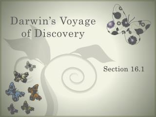 Darwin s Voyage of Discovery