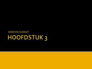 HOOFDSTUK 3