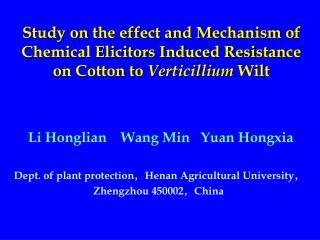 Li Honglian    Wang Min   Yuan Hongxia Dept. of plant protection , Henan Agricultural University ,