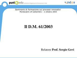 Il D.M. 61/2003