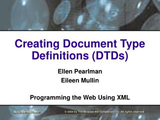 Creating Document Type Definitions (DTDs)