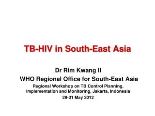 TB-HIV in South-East Asia