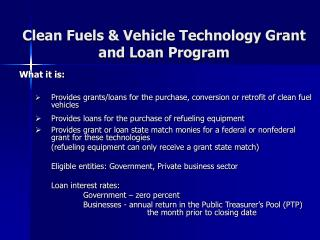 Clean Fuels & Vehicle Technology Grant and Loan Program