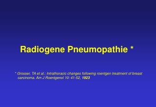 Radiogene Pneumopathie *