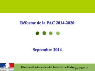 R�forme de la PAC 2014-2020