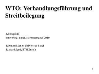 WTO: Verhandlungsf�hrung und Streitbeilegung