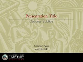 Presentation Title Optional Subtitle