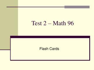 Test 2 – Math 96