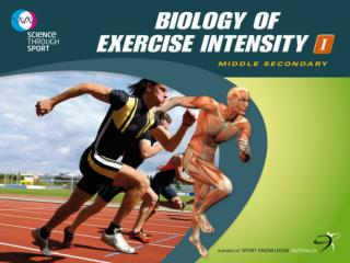 Biology of  Exercise Intensity  I