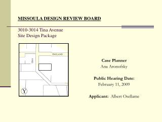 MISSOULA DESIGN REVIEW BOARD 3010-3014 Tina Avenue Site Design Package