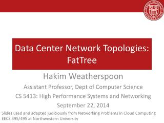 Data Center Network Topologies:  FatTree