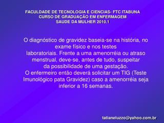 FACULDADE DE TECNOLOGIA E CIENCIAS- FTC ITABUNA CURSO DE GRADUAÇÃO EM ENFERMAGEM