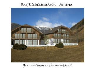 Your new home in the mountains!
