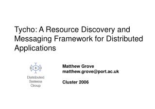 Tycho: A Resource Discovery and Messaging Framework for Distributed Applications