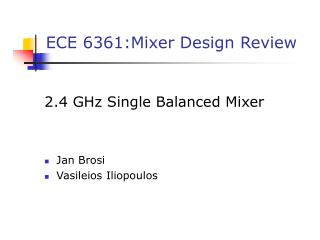 ECE 6361:Mixer Design Review