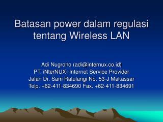 Batasan power dalam regulasi tentang Wireless LAN