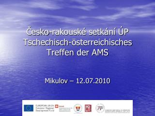 Česko-rakouské setkání ÚP Tschechisch-österreichisches Treffen  der  AMS