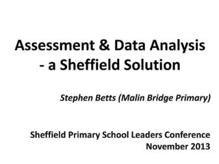 Assessment & Data Analysis - a Sheffield Solution