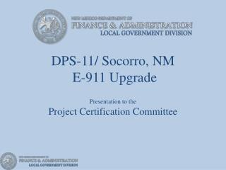 DPS-11/ Socorro, NM   E-911 Upgrade
