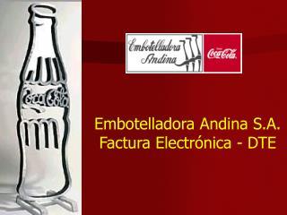Embotelladora Andina S.A.  Factura Electrónica - DTE