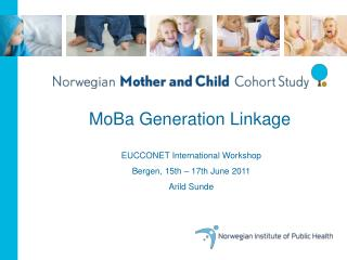 EUCCONET International  Workshop Bergen, 15th – 17th June 2011 Arild Sunde
